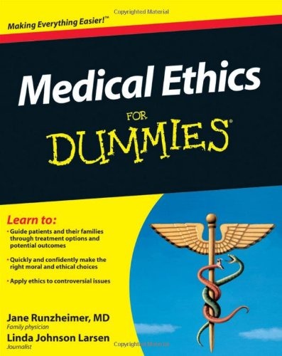 Medical Ethics for Dummies   2011 edition cover