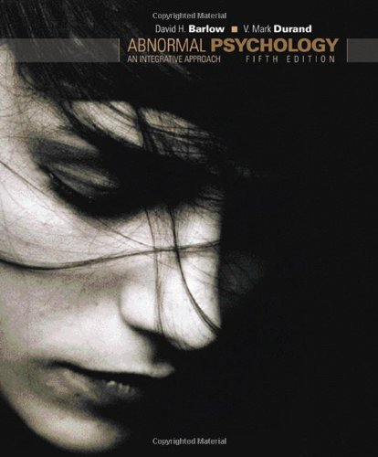 Abnormal Psychology An Integrative Approach 5th 2009 edition cover