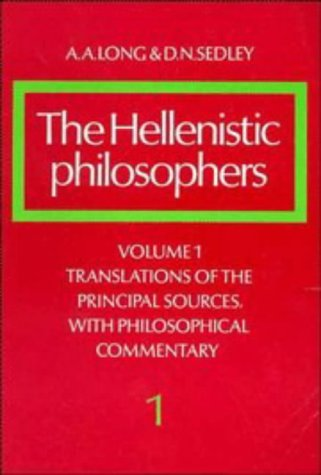 Hellenistic Philosophers Translations of the Principal Sources with Philosophical Commentary  1987 edition cover