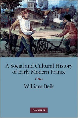 Social and Cultural History of Early Modern France   2009 9780521709569 Front Cover