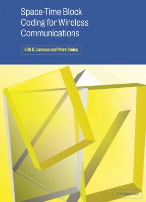 Space-Time Block Coding for Wireless Communications   2003 9780521824569 Front Cover