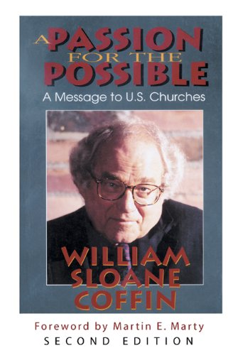 Passion for the Possible A Message to U. S. Churches 2nd 2004 9780664228569 Front Cover