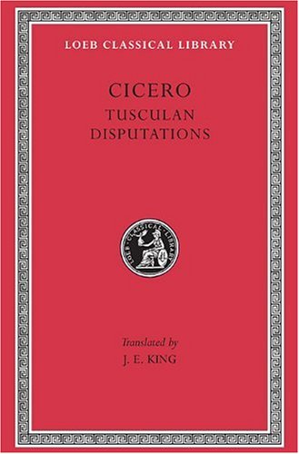 Cicero Tusculan Disputations  1927 (Revised) edition cover