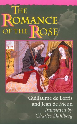 Romance of the Rose Guillame de Lorris and Jean de Meun 3rd 1995 (Revised) edition cover