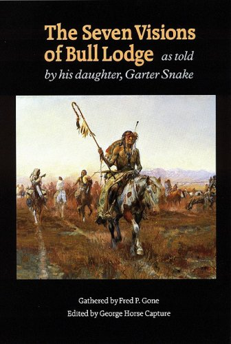 Seven Visions of Bull Lodge As Told by His Daughter, Garter Snake  1992 (Reprint) edition cover