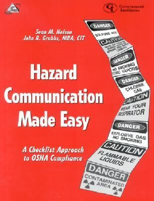 Hazard Communication Made Easy A Checklist Approach to OSHA Compliance  2000 9780865876569 Front Cover