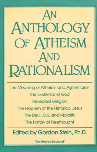Anthology of Atheism and Rationalism  Reprint  9780879752569 Front Cover