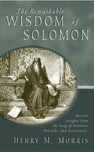 Remarkable Wisdom of Solomon Ancient Insights from the Song of Solomon, Proverbs, and Ecclesiastes  2001 edition cover
