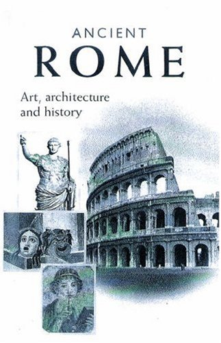 Ancient Rome Art, Architecture and History  2002 edition cover