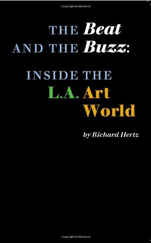 Beat and the Buzz : Inside the L.A. Art World  2009 edition cover