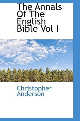 Annals of the English Bible  N/A 9781113620569 Front Cover