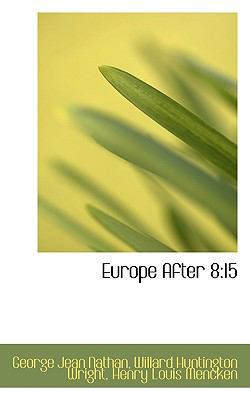 Europe After 8 15 N/A 9781115499569 Front Cover