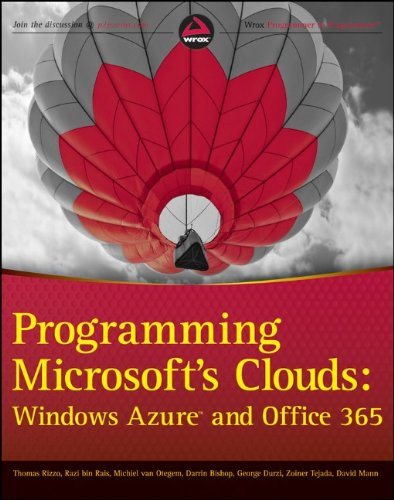 Programming Microsoft's Clouds Windows Azure and Office 365  2012 9781118076569 Front Cover