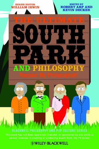 Ultimate South Park and Philosophy Respect My Philosophah! 2nd 2013 edition cover