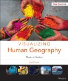 Visualizing Human Geography At Home in a Diverse World 2nd 2014 9781118526569 Front Cover