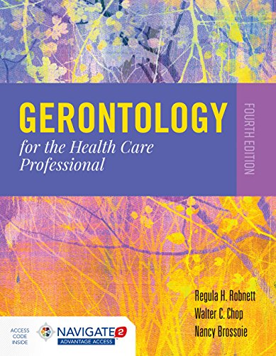 Gerontology for the Health Care Professional  4th 2020 (Revised) 9781284140569 Front Cover