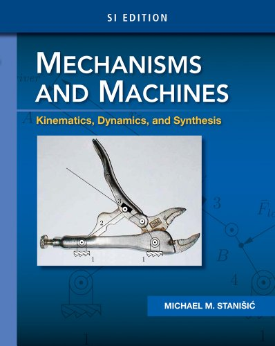 Mechanisms and Machines Kinematics, Dynamics, and Synthesis, SI Edition  2015 edition cover