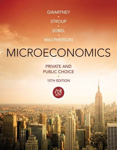 Microeconomics: Private and Public Choice  2014 9781285453569 Front Cover