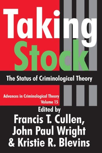 Taking Stock The Status of Criminological Theory  2008 edition cover