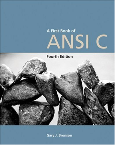 First Book of ANSI C, Fourth Edition  4th 2007 (Revised) edition cover