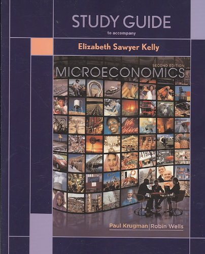 Microeconomics  2nd 2009 (Student Manual, Study Guide, etc.) edition cover
