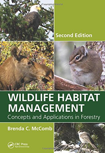 Wildlife Habitat Management Concepts and Applications in Forestry, Second Edition 2nd 2015 (Revised) edition cover