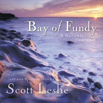 Bay of Fundy A Natural Portrait  2007 (Revised) 9781552638569 Front Cover