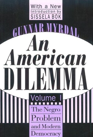 American Dilemma The Negro Problem and Modern Democracy  1996 edition cover