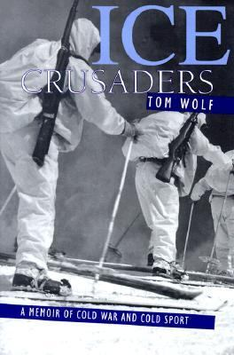 Ice Crusaders A Memoir of Cold War and Cold Sport N/A 9781570982569 Front Cover