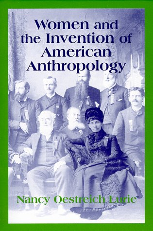 Women and the Invention of American Anthropology  N/A edition cover