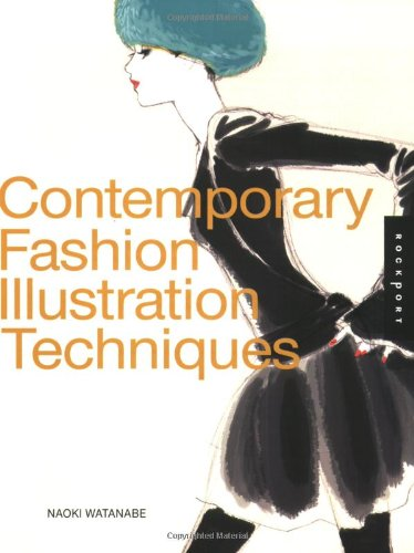 Contemporary Fashion Illustration Techniques   2009 9781592535569 Front Cover
