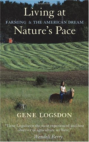 Living at Nature's Pace Farming and the American Dream  2000 (Revised) edition cover