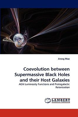 Coevolution Between Supermassive Black Holes and Their Host Galaxies N/A 9783838367569 Front Cover