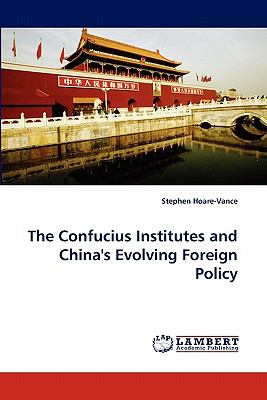 Confucius Institutes and China's Evolving Foreign Policy N/A 9783843361569 Front Cover