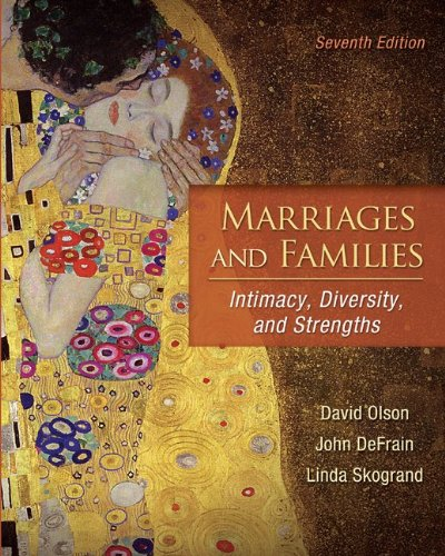 Marriages and Families Intimacy, Diversity, and Strengths 7th 2011 edition cover