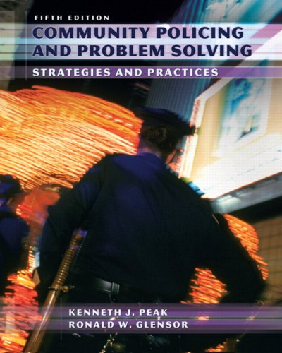 Community Policing and Problem Solving Strategies and Practices 5th 2008 edition cover