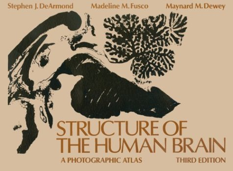 Structure of the Human Brain A Photographic Atlas 3rd 1989 (Revised) edition cover