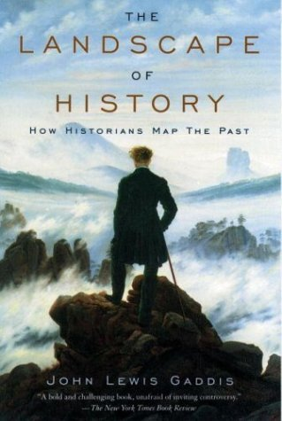 Landscape of History How Historians Map the Past  2004 edition cover