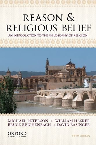 Reason and Religious Belief An Introduction to the Philosophy of Religion 5th 2013 edition cover