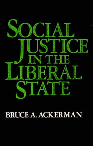 Social Justice in the Liberal State   1980 9780300027570 Front Cover