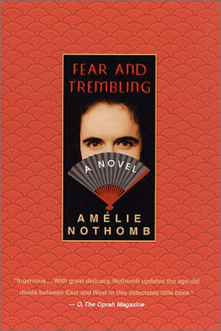 Fear and Trembling A Novel  2002 (Revised) edition cover