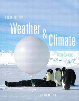 Exercises for Weather and Climate  8th 2013 (Revised) edition cover