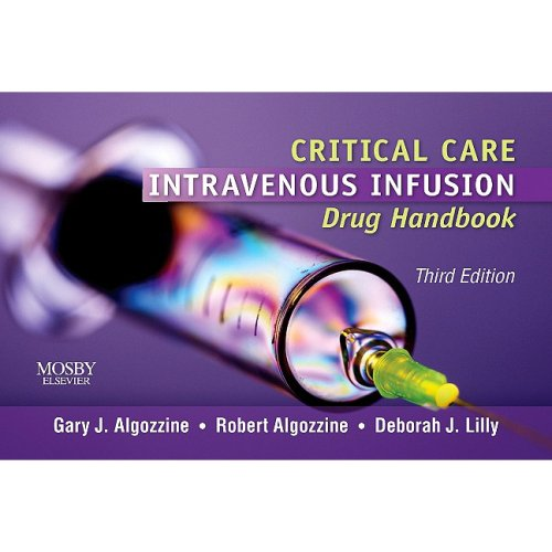 Critical Care Intravenous Infusion Drug Handbook  3rd 2010 edition cover