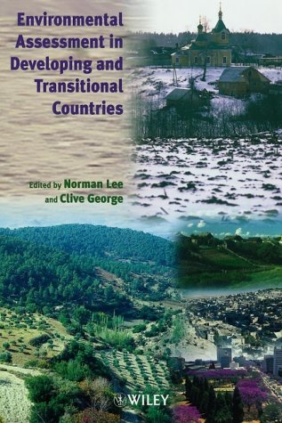 Environmental Assessment in Developing and Transitional Countries Principles, Methods and Practice  2000 9780471985570 Front Cover