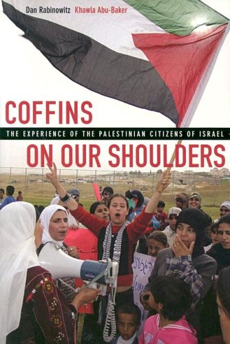 Coffins on Our Shoulders The Experience of the Palestinian Citizens of Israel  2005 edition cover