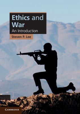 Ethics and War An Introduction  2011 edition cover