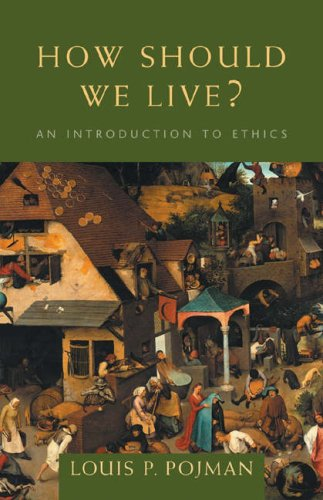 How Should We Live? An Introduction to Ethics  2005 edition cover