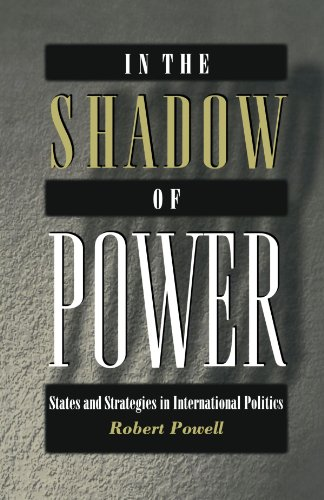 In the Shadow of Power States and Strategies in International Politics  1999 edition cover