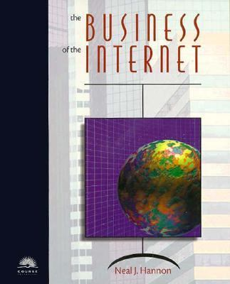 Business of the Internet  10th 1998 9780760049570 Front Cover