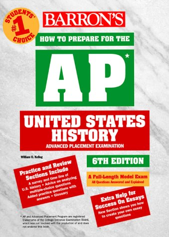 How to Prepare for the Advanced Placement Examination AP, United States History 6th 2000 9780764111570 Front Cover